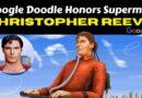 Google Doodle honra a Christopher Reeve, actor y humanitario